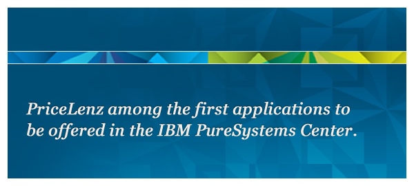 PriceLenz ready for IBM PureSystems